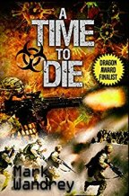 "Review of ""A Time To Die"" by Mark Wandrey"