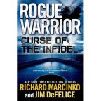 Book Review of Rogue Warrior: Curse of the Infidel by Richard Marcinko and Jim Defelice