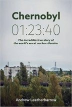 Book Review of Chernobyl 01:23:40 by Andrew Leatherbarrow