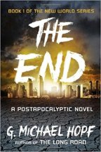 """Book Review of """"The End"""" by G. Michael Hopf"""