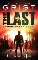 """Book Review of """"The Last"""" By Michael John Grist"""